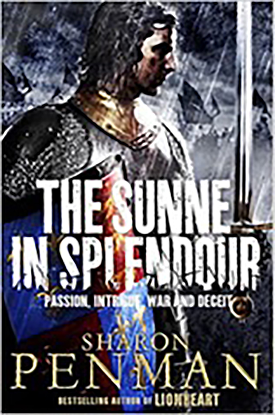 Front cover of a book: The Sunne in Splendour by Sharon Penman