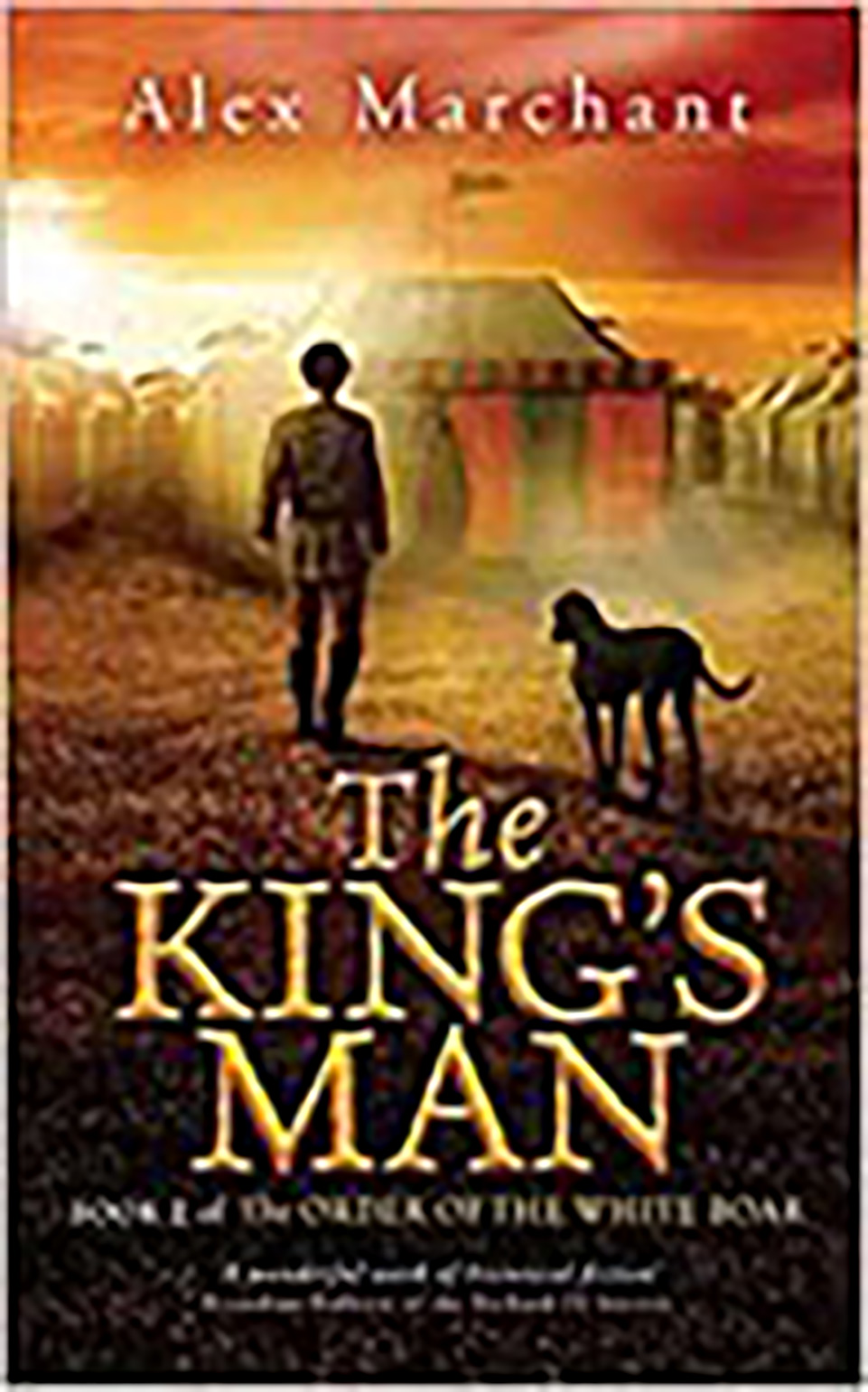 front cover of a book: The King's Man by Alex Marchant