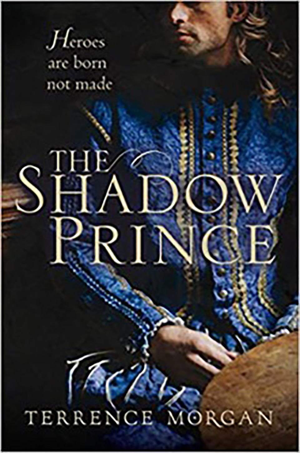 Front cover of a book: The Shadow Prince by Terence Morgan