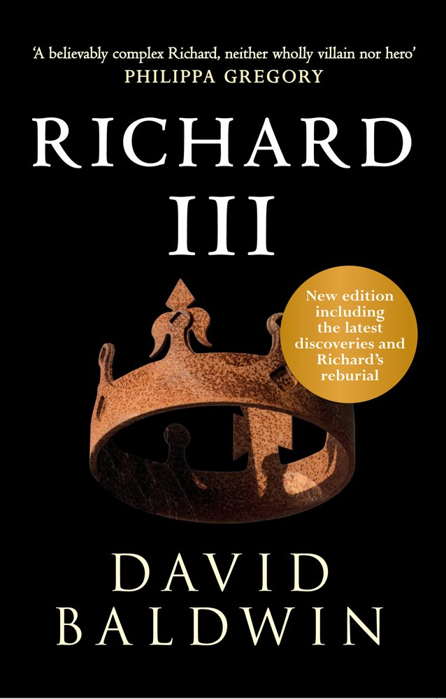 Front cover of book: Richard III by David Baldwin