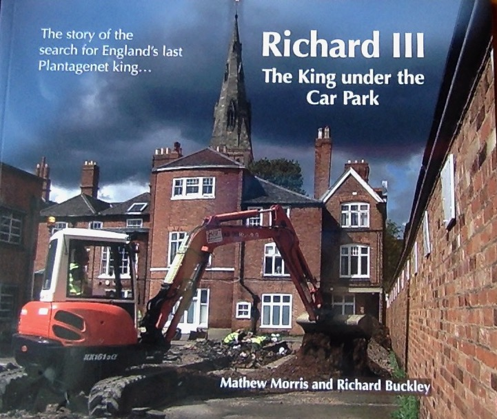 Front cover of a book on Richard III, The King under the Car Park.